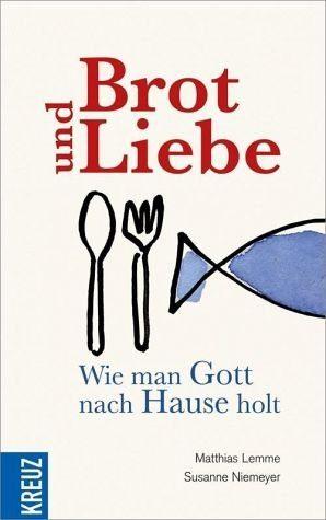 Gebundenes Buch »Brot und Liebe«