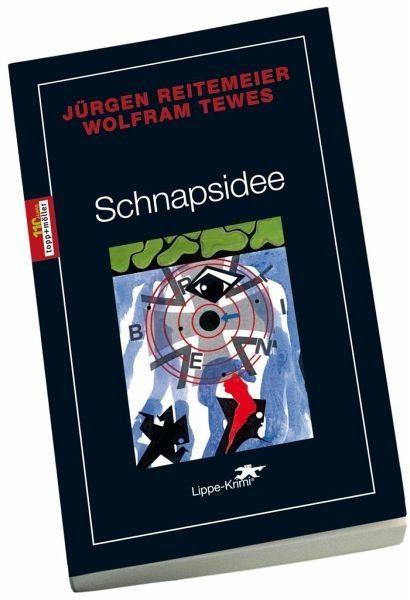 Broschiertes Buch »Schnapsidee / Regional-Krimi aus Lippe Bd.16«