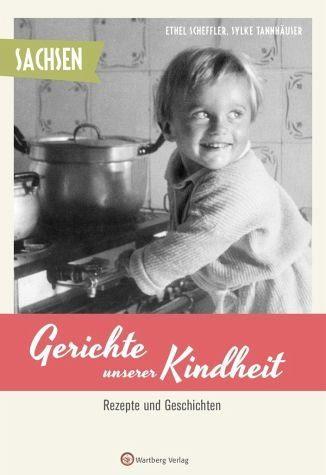 Gebundenes Buch »Sachsen - Gerichte unserer Kindheit«
