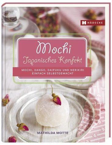 Gebundenes Buch »Mochi - Japanisches Konfekt«
