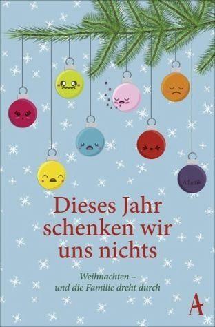 Broschiertes Buch »Dieses Jahr schenken wir uns nichts«
