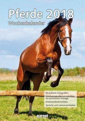 Kalender »Pferde, Wochenkalender 2018«