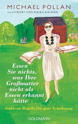 Broschiertes Buch »Essen Sie nichts, was Ihre Großmutter nicht...«