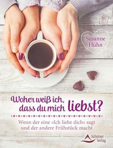 Broschiertes Buch »Woher weiß ich, dass du mich liebst?«