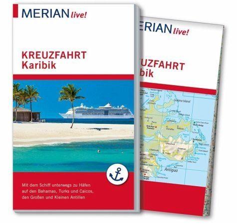 Broschiertes Buch »MERIAN live! Reiseführer Kreuzfahrt Karibik«