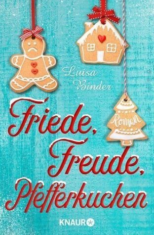 Broschiertes Buch »Friede, Freude, Pfefferkuchen«