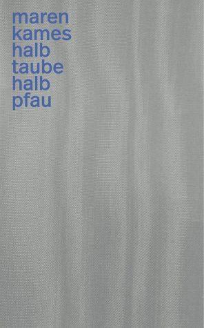 Buch mit Leinen-Einband »Halb Taube halb Pfau«