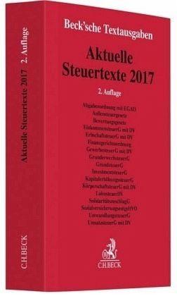 Broschiertes Buch »Aktuelle Steuertexte 2017«
