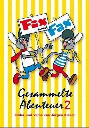 Broschiertes Buch »Fix und Fax, Gesammelte Abenteuer«