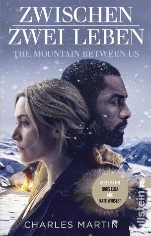 Broschiertes Buch »Zwischen zwei Leben - The Mountain Between Us«