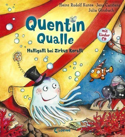 Gebundenes Buch »Quentin Qualle - Halligalli bei Zirkus Koralli«