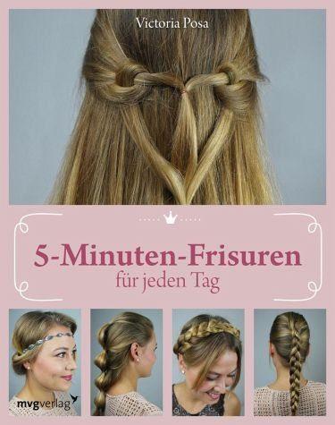 Broschiertes Buch »5-Minuten-Frisuren für jeden Tag«