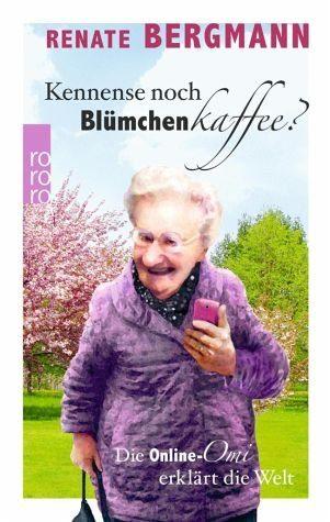 Broschiertes Buch »Kennense noch Blümchenkaffee?«
