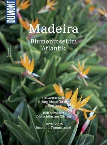 Broschiertes Buch »DuMont Bildatlas 124 Madeira«