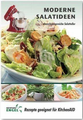 Heft »Moderne Salatideen - Rezepte geeignet für...«