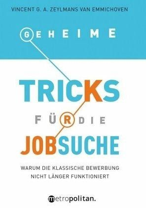 Broschiertes Buch »Geheime Tricks für die Jobsuche«