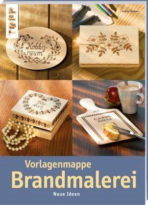 Broschiertes Buch »Vorlagenmappe Brandmalerei«