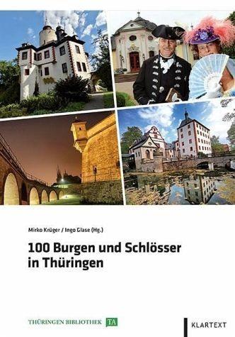 Gebundenes Buch »100 Burgen und Schlösser in Thüringen«