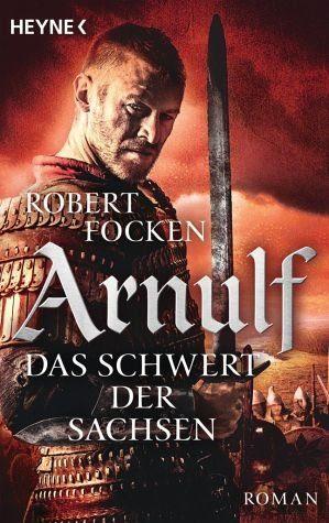 Broschiertes Buch »Das Schwert der Sachsen / Arnulf Bd.2«