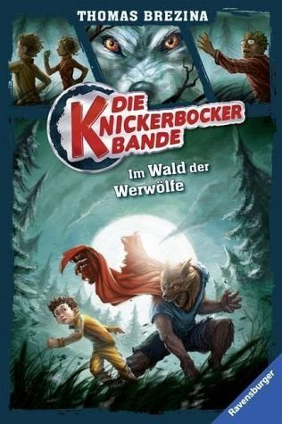 Gebundenes Buch »Im Wald der Werwölfe / Die Knickerbocker-Bande...«