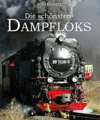 Gebundenes Buch »Die schönsten Dampfloks«