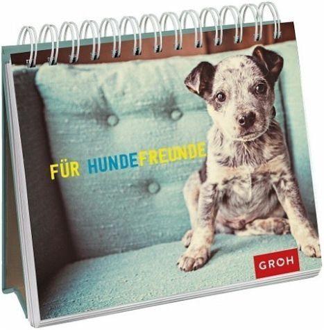 Broschiertes Buch »Für Hundefreunde«