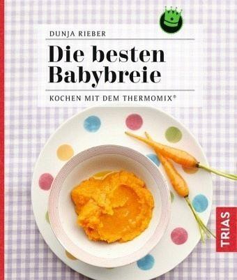 Broschiertes Buch »Die besten Babybreie«