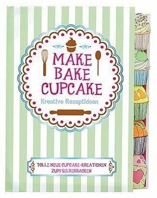 Gebundenes Buch »Make, Bake, Cupcake«