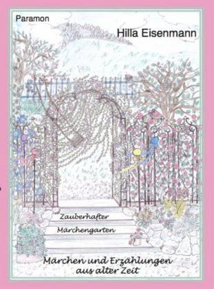 Gebundenes Buch »Zauberhafter Märchengarten«