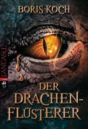 Broschiertes Buch »Der Drachenflüsterer / Der Drachenflüsterer Bd.1«