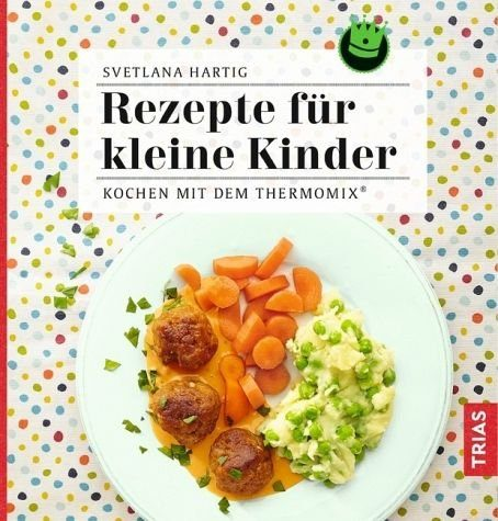 Broschiertes Buch »Rezepte für kleine Kinder«