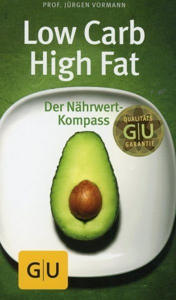 Broschiertes Buch »Low Carb High Fat«