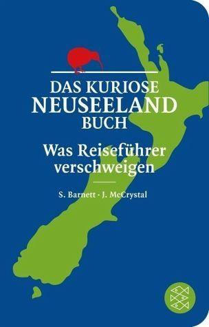 Broschiertes Buch »Das kuriose Neuseeland-Buch«