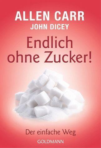 Broschiertes Buch »Endlich ohne Zucker!«