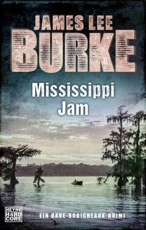 Broschiertes Buch »Mississippi Jam / Dave Robicheaux Bd.7«
