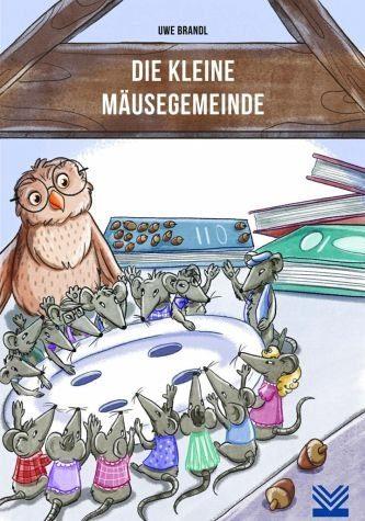 Broschiertes Buch »Die kleine Mäusegemeinde«