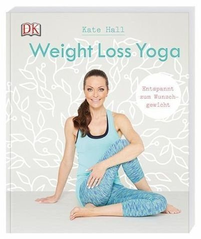 Broschiertes Buch »Weight Loss Yoga«