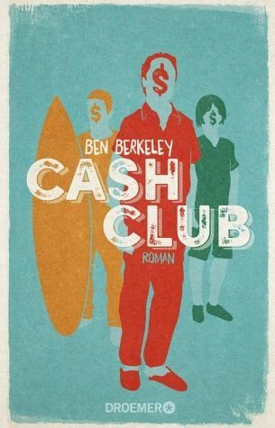 Broschiertes Buch »Cash Club«