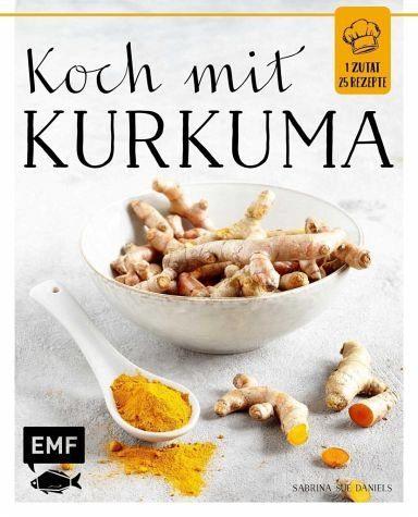 Gebundenes Buch »Koch mit - Kurkuma«