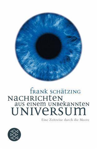 Broschiertes Buch »Nachrichten aus einem unbekannten Universum«