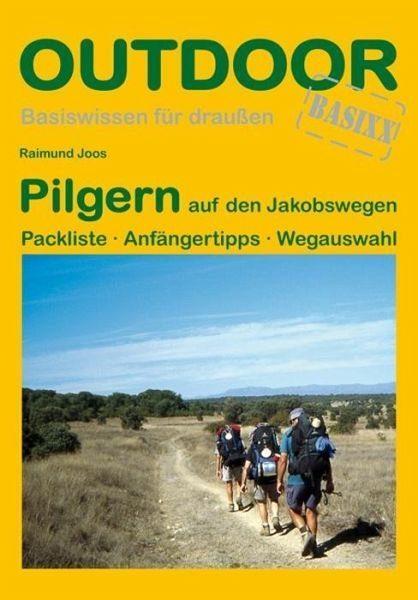 Broschiertes Buch »Pilgern auf den Jakobswegen«