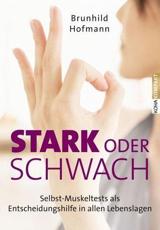 Broschiertes Buch »Stark oder schwach?«