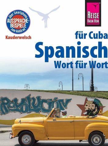 Broschiertes Buch »Reise Know-How Kauderwelsch Spanisch für Cuba...«