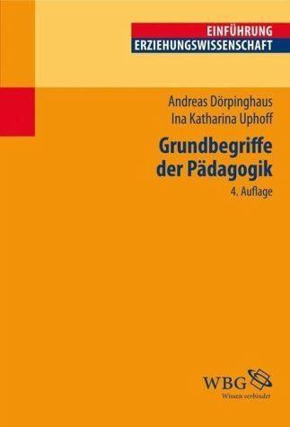 Broschiertes Buch »Grundbegriffe der Pädagogik«