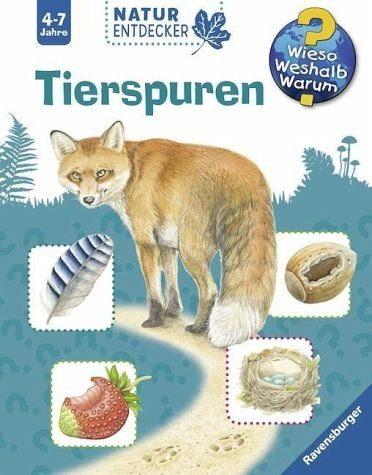 Broschiertes Buch »Tierspuren / Wieso? Weshalb? Warum?...«