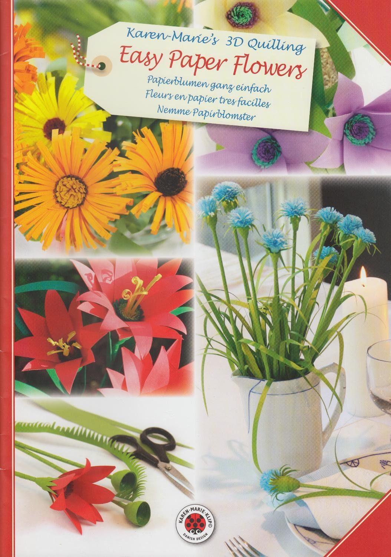 "Karen Marie Klip Quilling-Heft ""Easy Pape Flowers"" DIN A4"