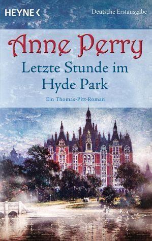 Broschiertes Buch »Letzte Stunde im Hyde Park / Thomas Pitt Bd.2«