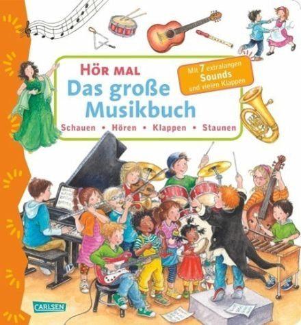 Buch mit Papp-Einband »Das große Musikbuch / Hör mal Bd.17«