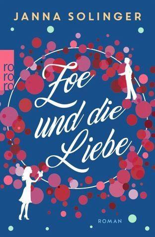 Broschiertes Buch »Zoe und die Liebe«