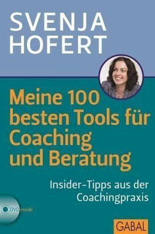 Gebundenes Buch »Meine 100 besten Tools für Coaching und Beratung«
